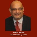 39. Comediante y Actor Pedro Romo .jpg