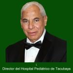 Director del Hospital Pediátrico de Tacubaya